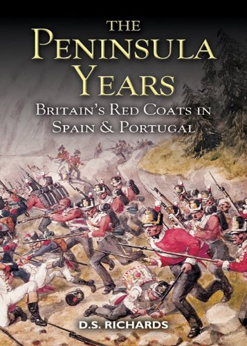 Peninsula Years: Britain's Red Coats in Spain and Portugal (Coat Portugal)