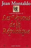 Les Voyous de la République : Carnets secrets 1