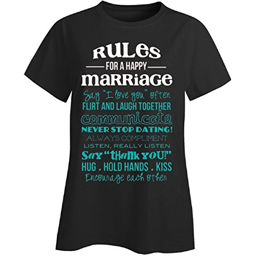 Rules For A Happy Marraige Happily Married - Ladies T Shirt Ladies Xl Black