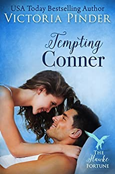 Tempting Conner (The Hawke Fortune Book 3) by [Pinder, Victoria]