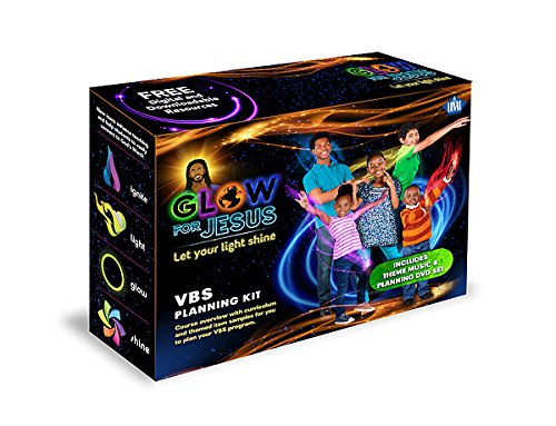 Glow For Jesus... Let Your Light Shine | VBS Planning Kit (Let Your Light Shine Vacation Bible School)