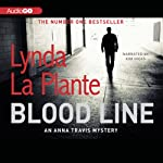 Blood Line: An Anna Travis Mystery, Book 7 | Lynda La Plante