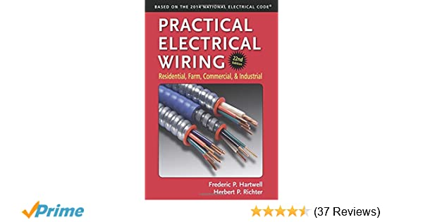 practical electrical wiring residential farm commercial and rh amazon com practical electrical wiring 22nd edition practical electrical wiring