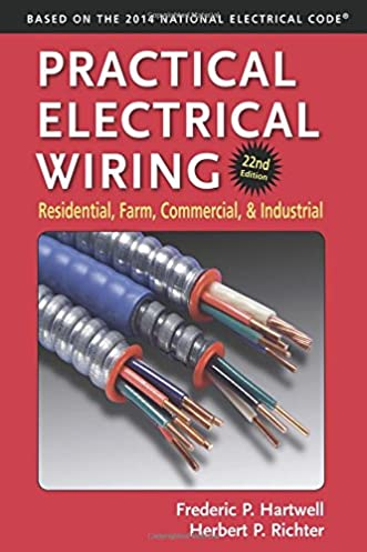 practical electrical wiring residential farm commercial and rh amazon com Home Wiring Books Residential Electrical Wiring Book