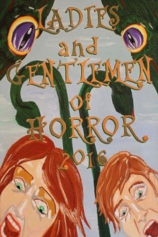book cover of Ladies and Gentlemen of Horror 2016