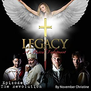 Legacy, a Musical Indictment: Episode 2: The Revolution Performance