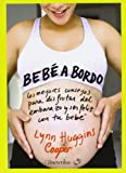 Bebe a Bordo/ Baby on Board, Cooper Huggins and Lynn Huggins Cooper, 8497637380