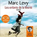 Les enfants de la liberté Audiobook by Marc Levy Narrated by Emmanuel Dekoninck