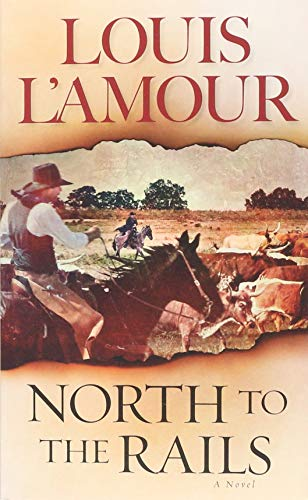 North to the Rails: A Novel (Talon and Chantry)