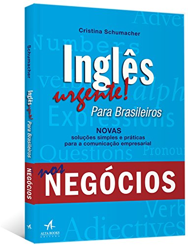 Inglês Urgente! Para Brasileiros nos Negócios