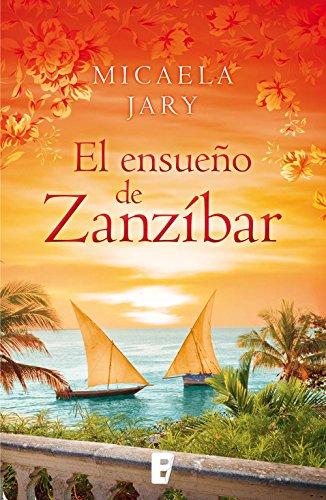 Descargar Libro El Ensueño De Zanzíbar Micaela Jary