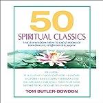 50 Spiritual Classics | Tom Butler-Bowdon