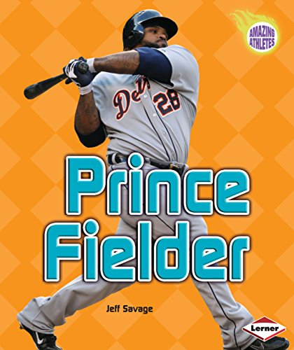 - Prince Fielder (Amazing Athletes)