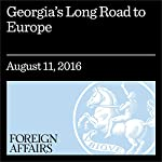 Georgia's Long Road to Europe | Andrew North