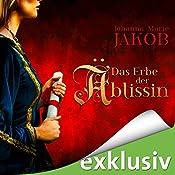 Das Erbe der Äbtissin (Die Äbtissin 2) | Johanna Marie Jakob