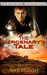 The Mercenary's Tale (The Soldiers of Fortune Book 4)
