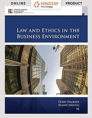 MindTap Business Law for Halbert/Ingulli's Law and Ethics in the Business Environment, 9th Edition
