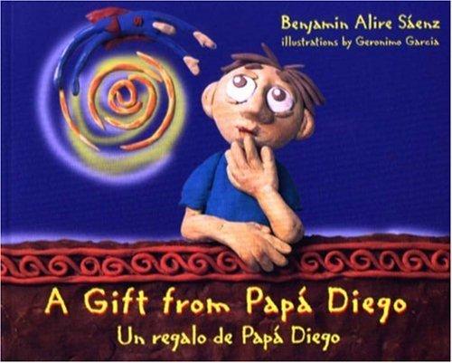 A Gift From Papa Diego/Un Regalo De Papa Diego (Turtleback School & Library Binding Edition) pdf epub