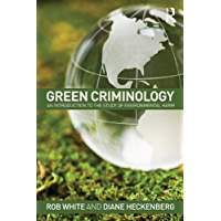 Green Criminology: An Introduction to the Study of Environmental Harm (English Edition)
