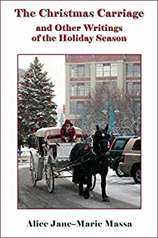 The Christmas Carriage by [Massa, Alice J.]