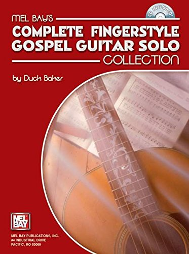 Mel Bay Complete fingerstyle Gospel Guitar solo collection