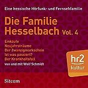 Die Familie Hesselbach Vol. 4 (Die Hesselbachs) | Wolf Schmidt