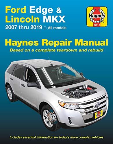 ford edge & lincoln mkx haynes repair manual: 2007 thru 2019 all models -  based on a complete teardown and rebuild: editors of haynes manuals:  9781620923832: amazon.com: books  amazon.com