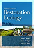 img - for Introduction to Restoration Ecology (The Science and Practice of Ecological Restoration Series) by Evelyn A. Howell (2011-10-13) book / textbook / text book