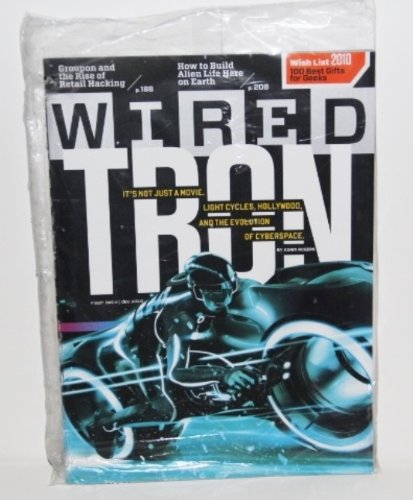 Wired December 2010 Tron: It's Not Just a Movie + Groupon and the Rise of Retail Hacking // How to Build Alien Life Here on Earth // Wish List 2010 + a Chance to Win This Year's Gift Bag