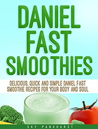 What are some quick and simple recipes for the Daniel Diet?