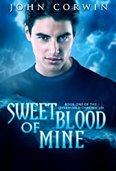 Sweet Blood of Mine (Overworld Chronicles Book 1) (English Edition)