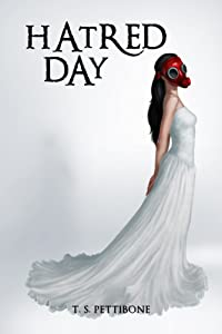 Hatred Day (Hatred Day Series Book 1)
