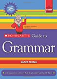 Scholastic Guide to Grammar