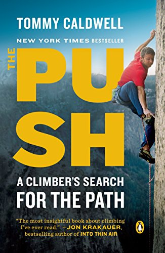 Pdf Memoirs The Push: A Climber's Search for the Path