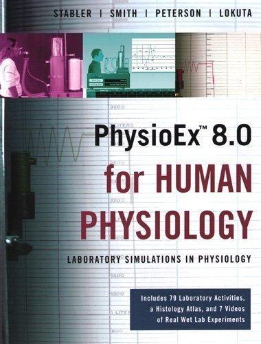 PhysioEx 8.0 for Human Physiology: Laboratory Simulations in Physiology (Integrated product) PDF