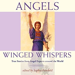 Angels: Winged Whispers Audiobook