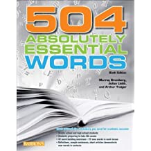 504 Absolutely Essential Words by Bromberg. Murray Published by Barron's Educational Series (2012) Paperback