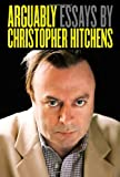 """Arguably Essays by Christopher Hitchens"" av Christopher Hitchens"