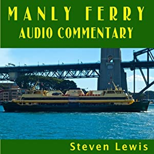 Manly Ferry Audio Commentary Walking Tour