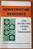 Homeopathic Remedies for Physicians, Laymen and Therapists, Anderson, David and Buegel, Dale, 0893890375