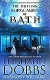 The Baffling Burglaries Of Bath (Lady Katherine Regency Mysteries) by  Leighann Dobbs in stock, buy online here