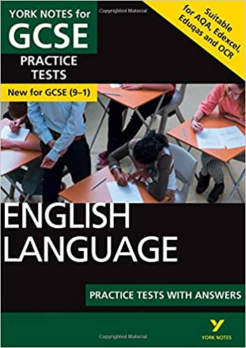 English Language Practice Tests with Answers: York Notes for GCSE (9-1)