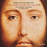 Manchicourt: Missa Cuidez Vous Que Dieu Nous Faille