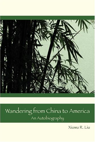Download Wandering from China to America: An Autobiography ebook