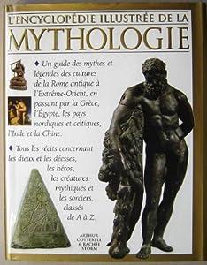 """Afficher """"L'encyclopédie illustrée de la mythologie"""""""