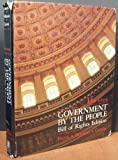 Government by the People : Bill of Rights Ed. (Basic), Burns, James M. and Peltason, Jack W., 0133620700