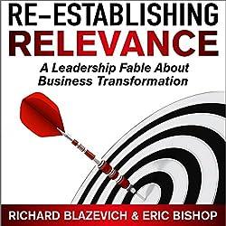 Re-Establishing Relevance