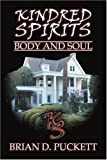 Kindred Spirits, Brian Puckett, 0595327494