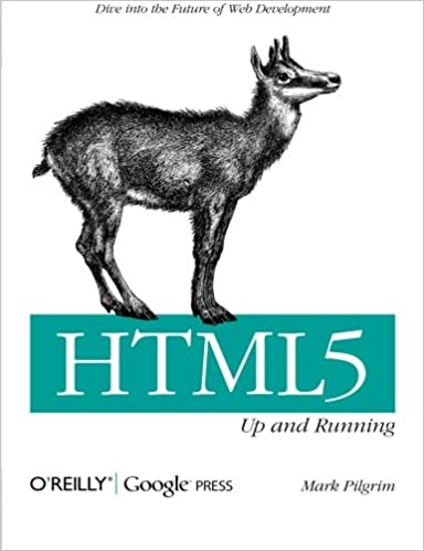 HTML5 Up and Running: Dive into the Future of Web Development