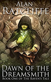 Dawn Of The Dreamsmith by Alan Ratcliffe ebook deal